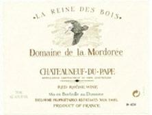 Châteauneuf-du-Pape La Mordorée Cuvée de la Reine des Bois Famille Delorme