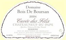 Châteauneuf-du-Pape Bois de Boursan (Domaine) Cuvée des Félix Jean et Jean-Paul Versino