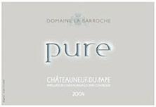 Châteauneuf-du-Pape La Barroche (Domaine de) Cuvée Pure Julien Barrot 2005