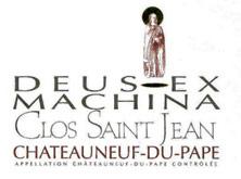 Châteauneuf-du-Pape Clos Saint-Jean Deus Ex Machina Pascal et Vincent Maurel 2005