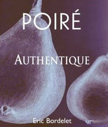 Mayenne Poiré Authentique Eric Bordelet