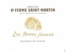 Beaumes-de-Venise La Ferme Saint Martin (Domaine)  Les Terres Jaunes