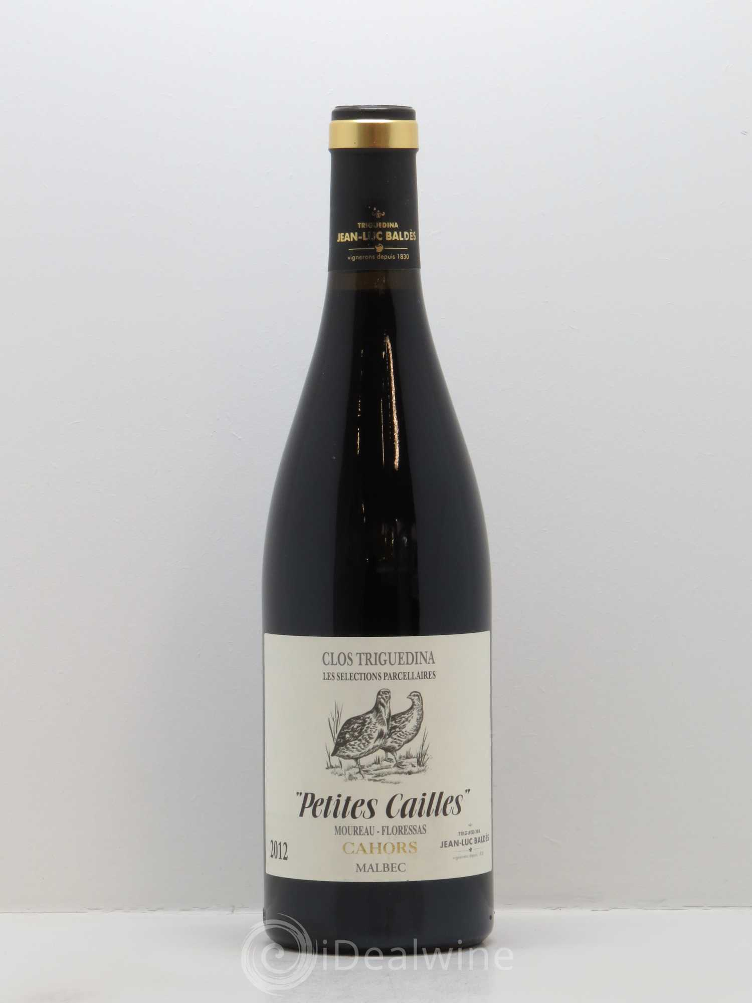 Cahors Clos Triguedina Petites Cailles  2012 - Lot of 1 Bottle